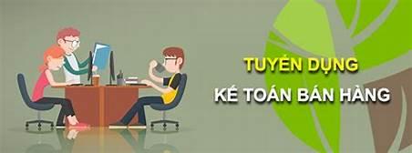 Kế toán bán hàng tại Hà Nội, lương đầy đủ, chế độ hấp dẫn